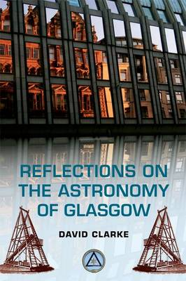 Reflections on the Astronomy of Glasgow (Paperback)