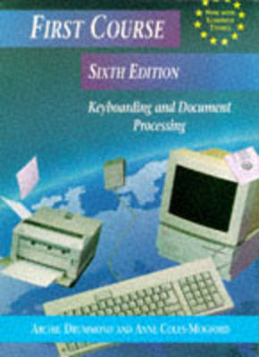 First Course Keyboarding and Document Processing (Paperback)