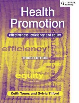 Health Promotion: Effectiveness, Efficiency and Equity - C & H (Paperback)