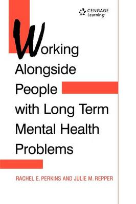 Working Alongside People with Long Term (Paperback)
