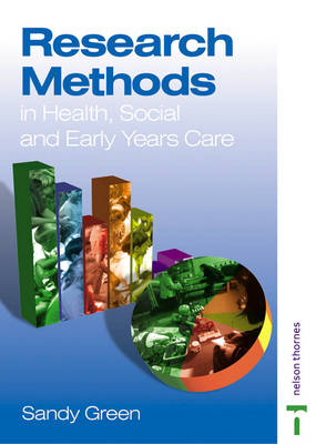 Research Methods in Health, Social and Early Years Care (Paperback)