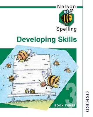 Nelson Spelling - Developing Skills Book 3 (Paperback)