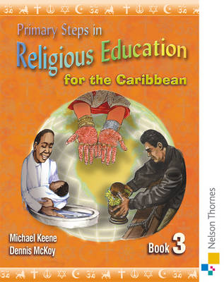 Primary Steps in Religious Education for the Caribbean Book 3 (Paperback)