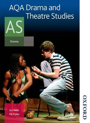 AQA Drama and Theatre Studies AS: Student Book (Paperback)