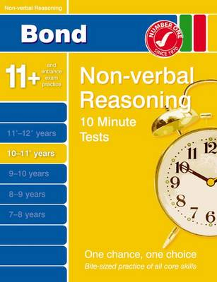 Bond 10 Minute Tests 10-11 Years: Non-Verbal Reasoning (Paperback)