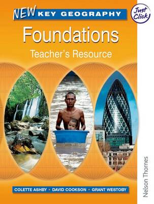 New Key Geography: Foundations - Teacher's Resource with (Mixed media product)