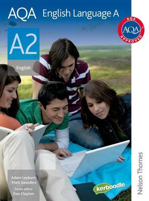 AQA English Language A A2: Student's Book (Paperback)