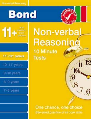 Bond 10 Minute Tests Non-verbal Reasoning 11-12+ Years (Paperback)