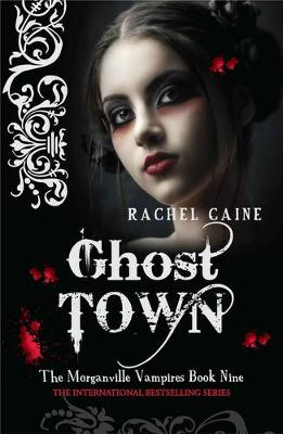 Ghost Town - Morganville Vampires No. 9 (Paperback)