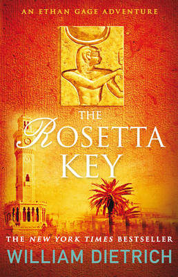 The Rosetta Key - Ethan Gage Adventure No. 2 (Paperback)