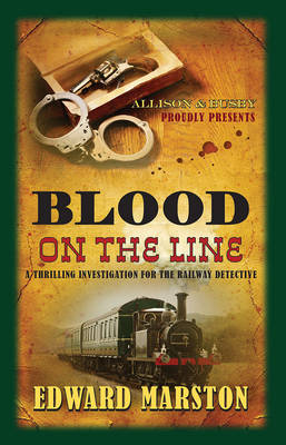 Blood on the Line - The Railway Detective Series 8 (Paperback)