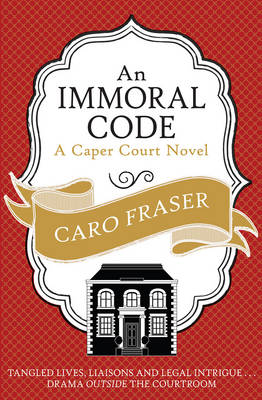 An Immoral Code - Caper Court 3 (Paperback)