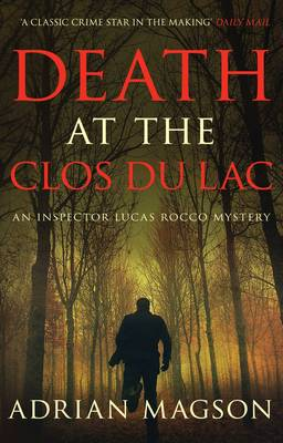 Death at the Clos du Lac - Inspector Lucas Rocco 4 (Paperback)