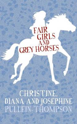 Fair Girls and Grey Horses (Paperback)
