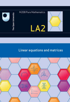 Linear Equations and Matrices: Unit LA2 (Paperback)