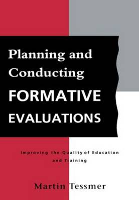 Planning and Conducting Formative Evaluations: Improving the Quality of Education and Training (Paperback)