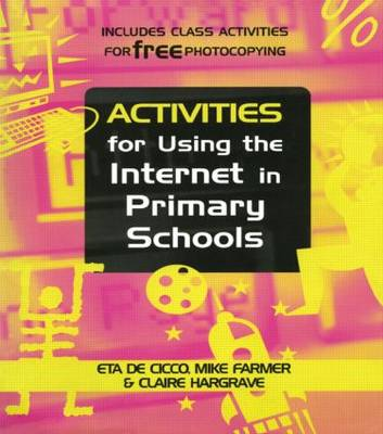 Activities for Using the Internet in Primary Schools (Book)
