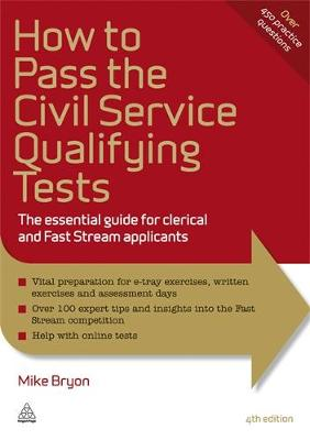 How to Pass the Civil Service Qualifying Tests: The Essential Guide for Clerical and Fast Stream Applicants - Elite Students Series (Paperback)