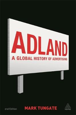 Adland: A Global History of Advertising (Paperback)