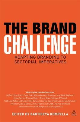 The Brand Challenge: Adapting Branding to Sectorial Imperatives (Paperback)
