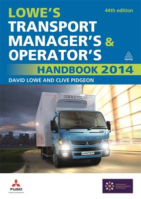 Lowe's Transport Manager's and Operator's Handbook 2014 (Paperback)