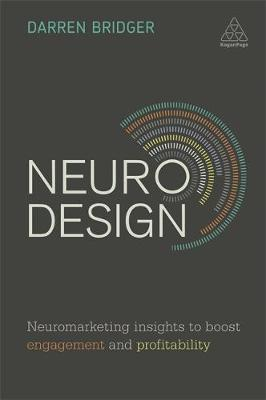 Cover Neuro Design: Neuromarketing Insights to Boost Engagement and Profitability
