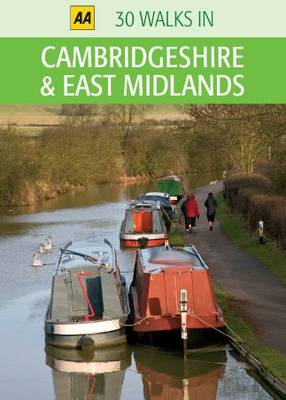 Cambridgeshire and East Midlands - AA 30 Walks in (Sheet map)