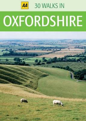 Oxfordshire - AA 30 Walks in (Sheet map)