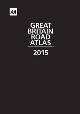 Great Britain Road Atlas 2015 (Hardback)