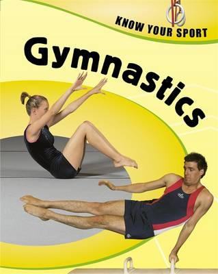 Gymnastics - Know Your Sport 32 (Hardback)