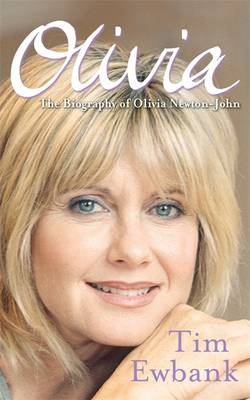 Olivia: The Biography of Olivia Newton-John (Paperback)