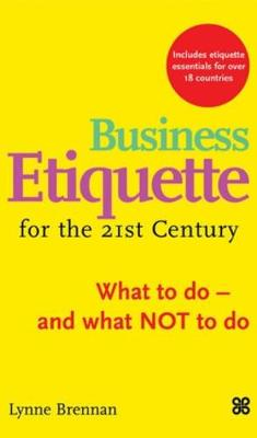 Business Etiquette for the 21st Century (Paperback)
