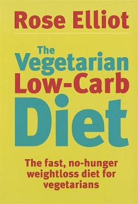 The Vegetarian Low Carb Diet: The Fast, No-hunger Weight Loss Diet for Vegetarians (Paperback)
