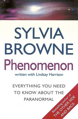 Phenomenon: Everything You Need to Know About the Paranormal (Paperback)