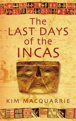 The Last Days of the Incas (Paperback)