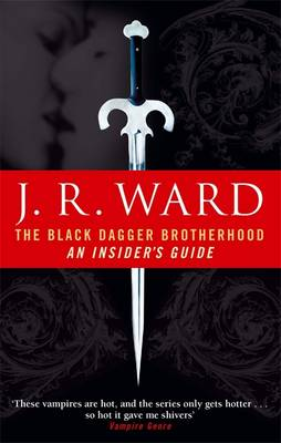 The Black Dagger Brotherhood: An Insider's Guide (Paperback)
