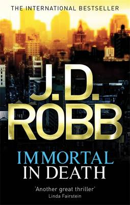 Immortal in Death - In Death 3 (Paperback)