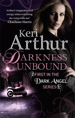 Darkness Unbound - Dark Angel Series 1 (Paperback)