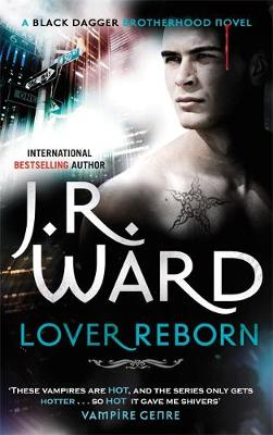 Lover Reborn - Black Dagger Brotherhood 10 (Paperback)