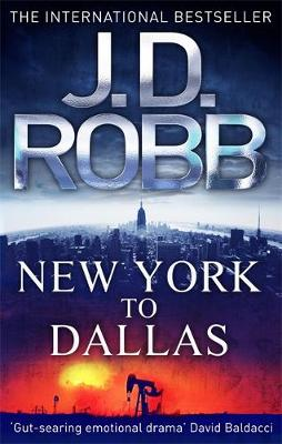 New York to Dallas: v. 33 - In Death Series 33 (Paperback)