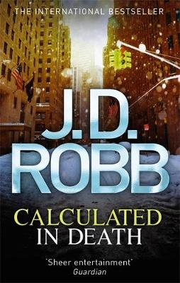 Calculated in Death - In Death 36 (Paperback)