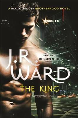 The King - Black Dagger Brotherhood 12 (Hardback)