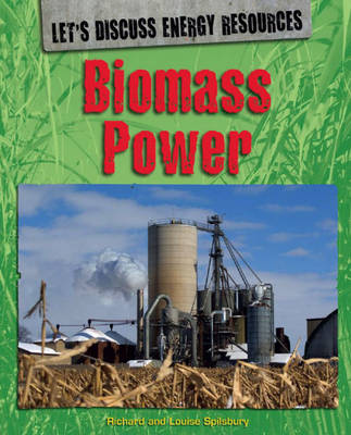 Biomass Power - Let's Discuss Energy Resources 1 (Hardback)