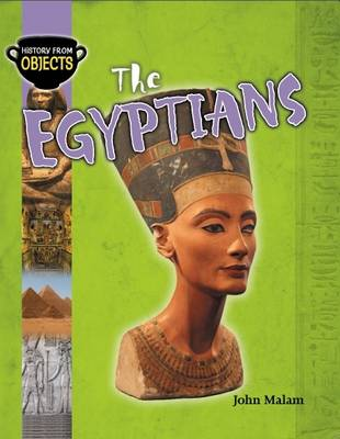 The Egyptians - History from Objects 1 (Paperback)