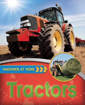 Tractors - Machines at Work 5 (Hardback)