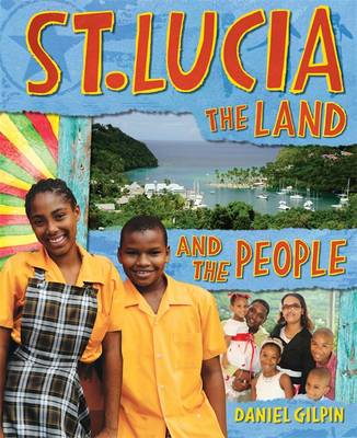 The Land and the People - St. Lucia 2 (Paperback)