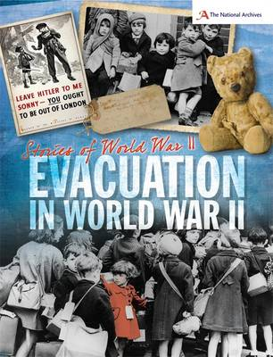 Evacuation - Stories of World War II 1 (Paperback)