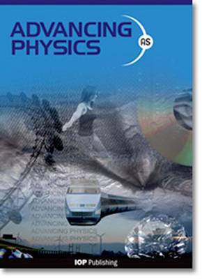 Advancing Physics: AS Student Package (Mixed media product)