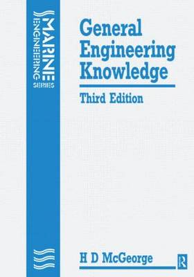 General Engineering Knowledge - Marine Engineering Series (Paperback)