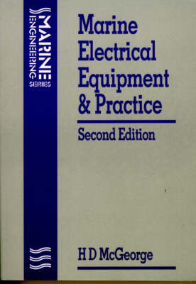 Marine Electrical Equipment and Practice - Marine engineering (Paperback)